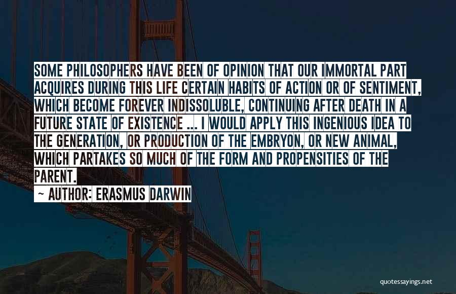 Life Continuing Quotes By Erasmus Darwin