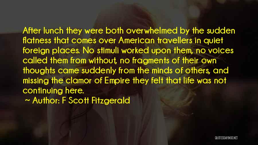 Life Continuing Quotes By F Scott Fitzgerald