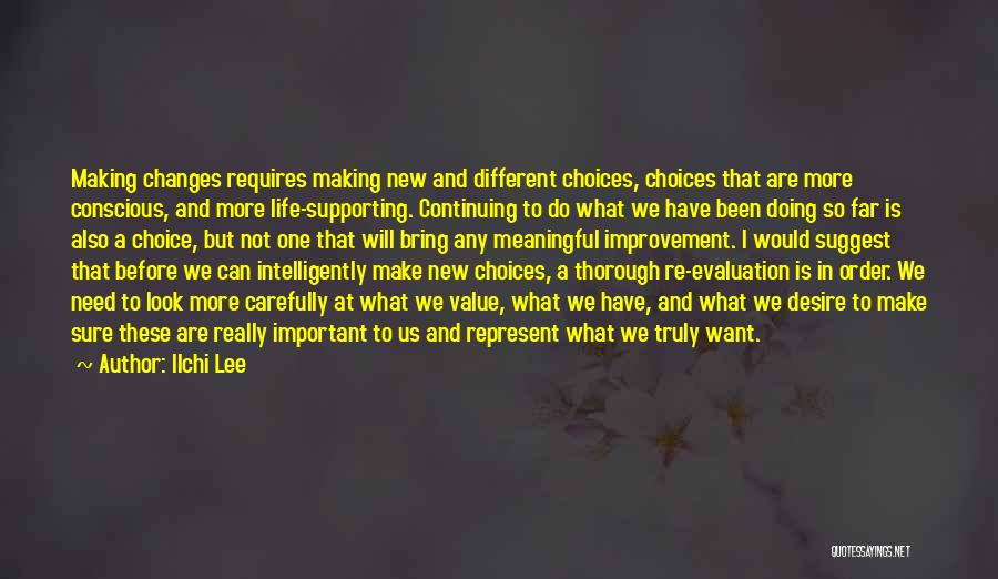 Life Continuing Quotes By Ilchi Lee