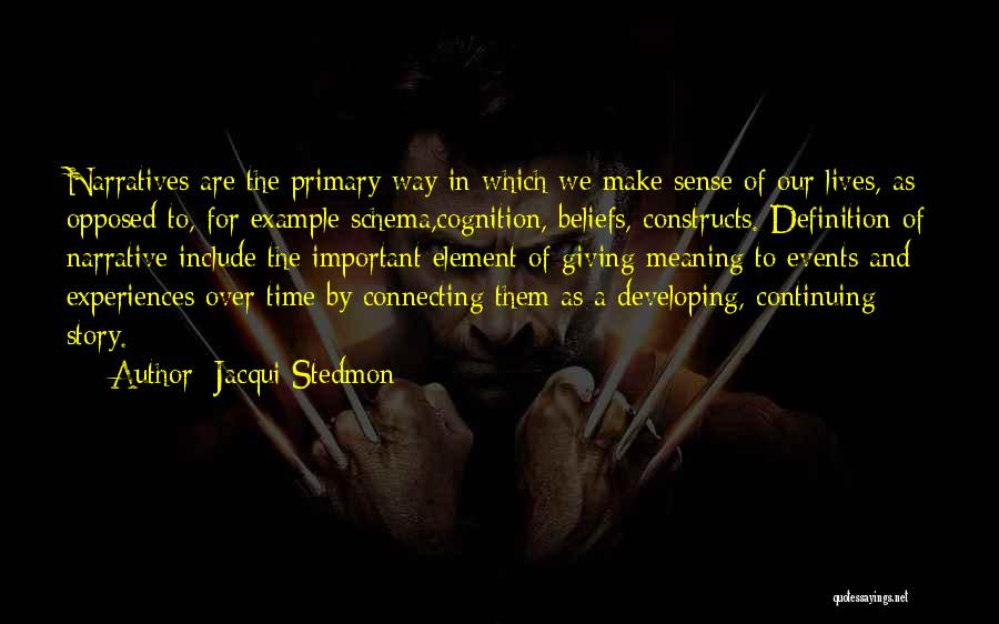 Life Continuing Quotes By Jacqui Stedmon