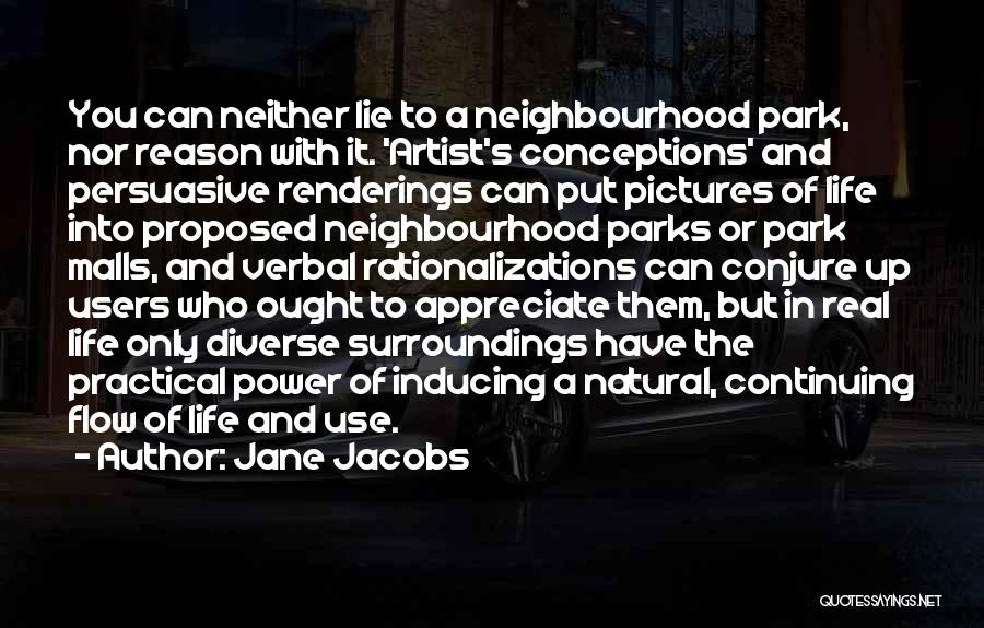 Life Continuing Quotes By Jane Jacobs