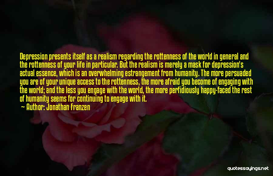 Life Continuing Quotes By Jonathan Franzen