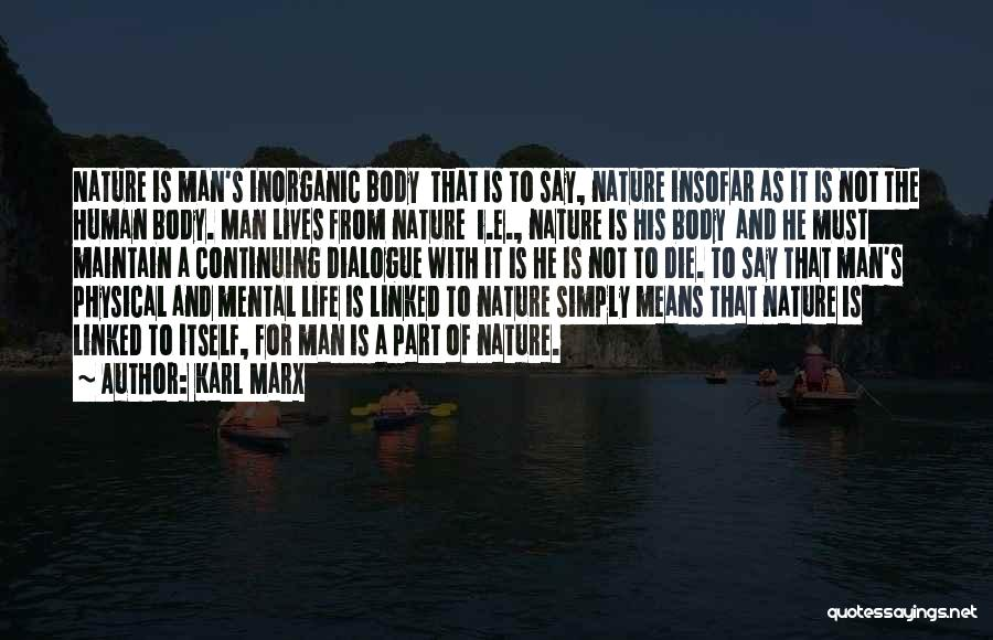Life Continuing Quotes By Karl Marx