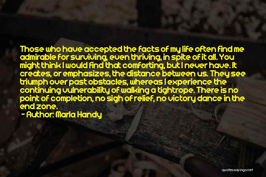 Life Continuing Quotes By Marla Handy