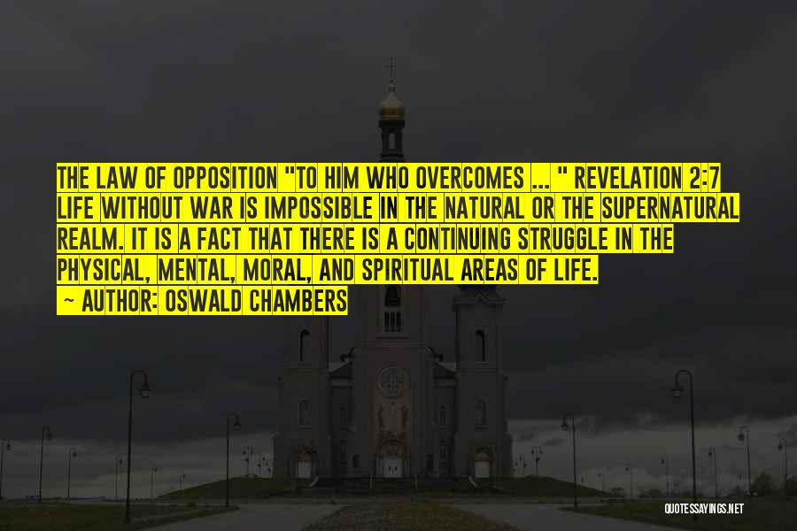 Life Continuing Quotes By Oswald Chambers