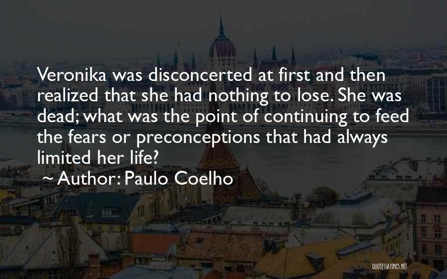 Life Continuing Quotes By Paulo Coelho