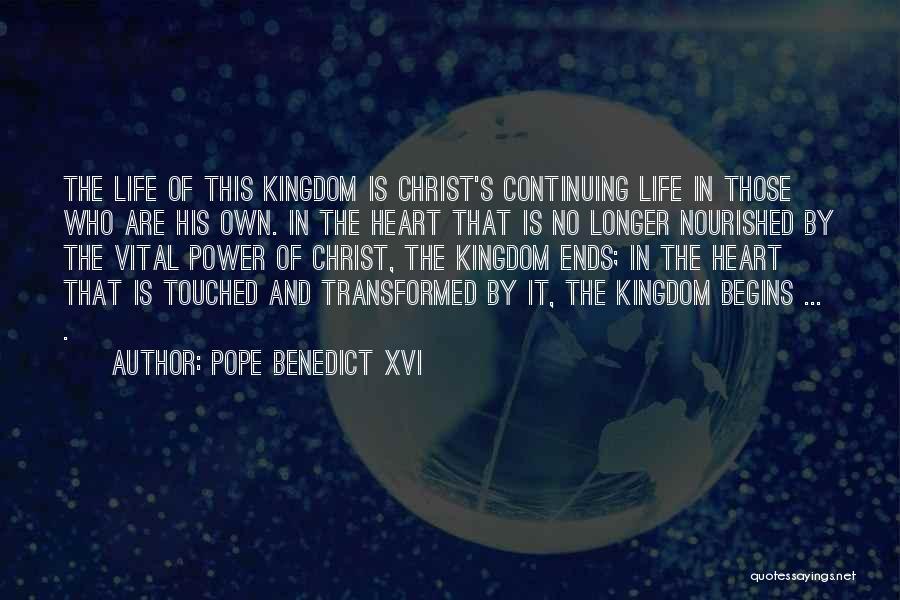 Life Continuing Quotes By Pope Benedict XVI