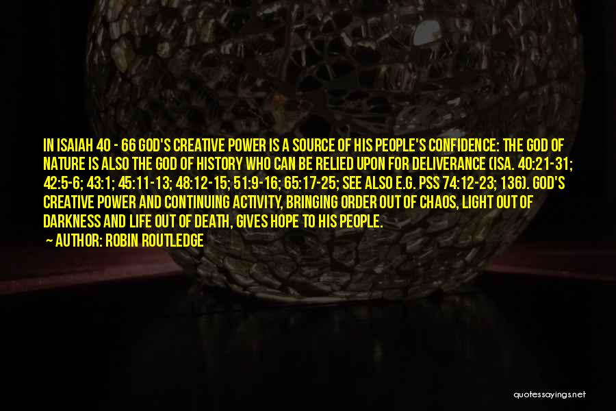Life Continuing Quotes By Robin Routledge
