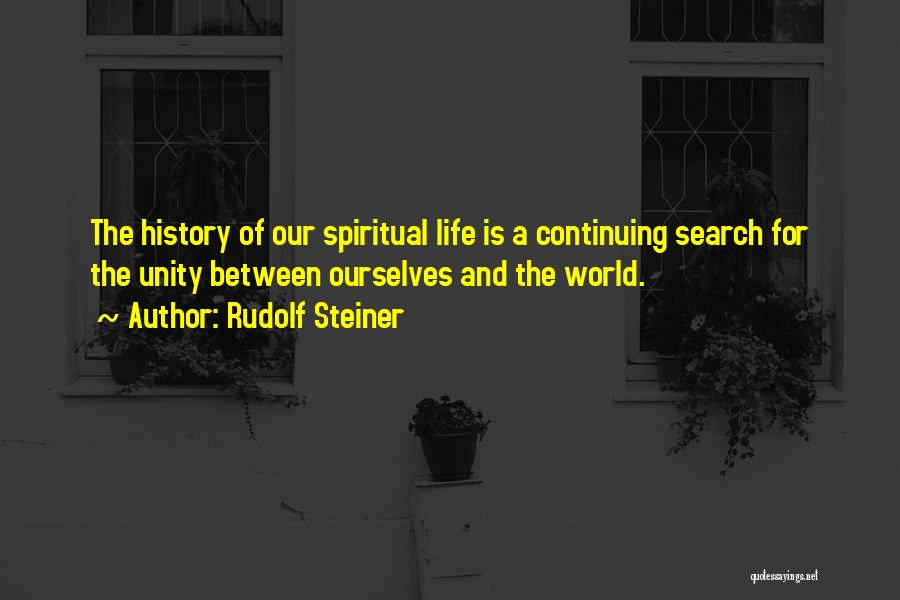 Life Continuing Quotes By Rudolf Steiner