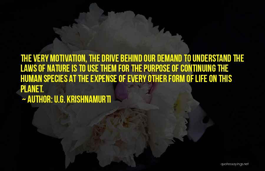 Life Continuing Quotes By U.G. Krishnamurti