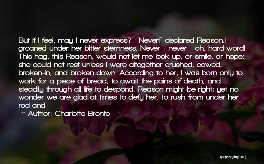 Life Could Be Hard Quotes By Charlotte Bronte