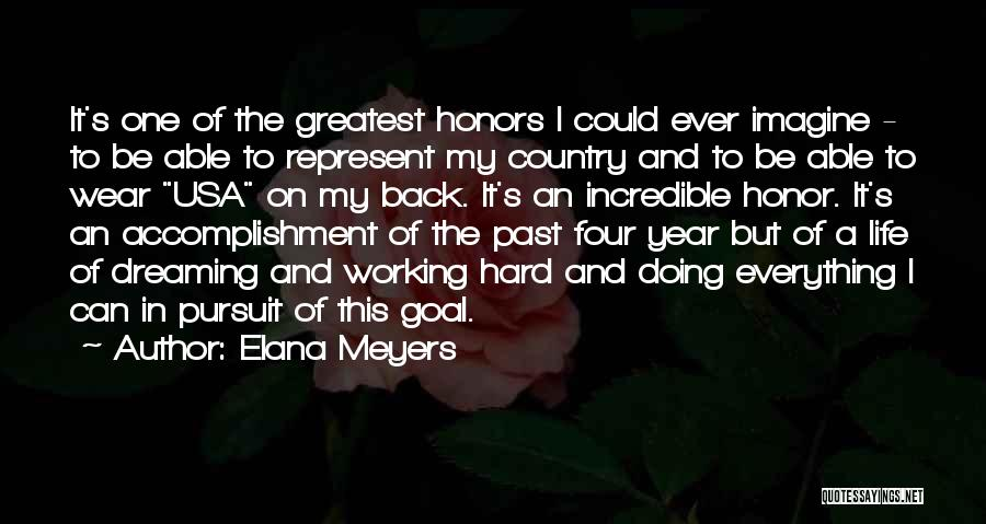 Life Could Be Hard Quotes By Elana Meyers