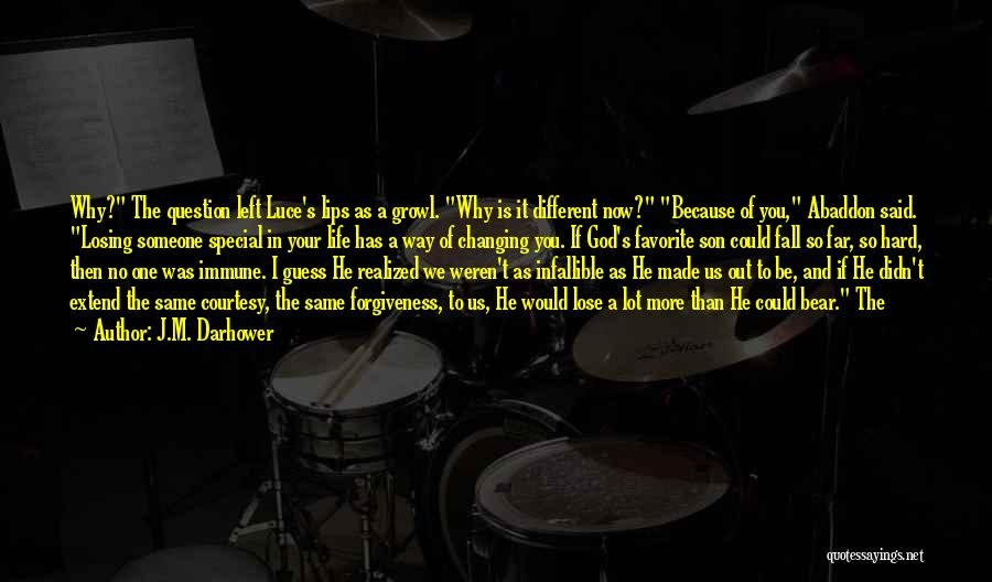 Life Could Be Hard Quotes By J.M. Darhower