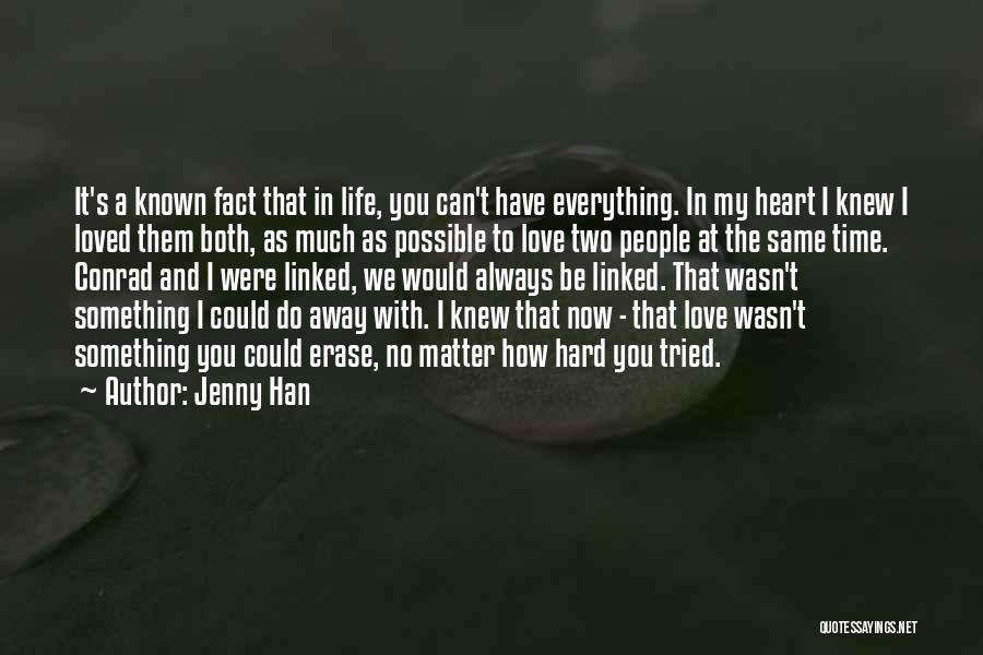 Life Could Be Hard Quotes By Jenny Han