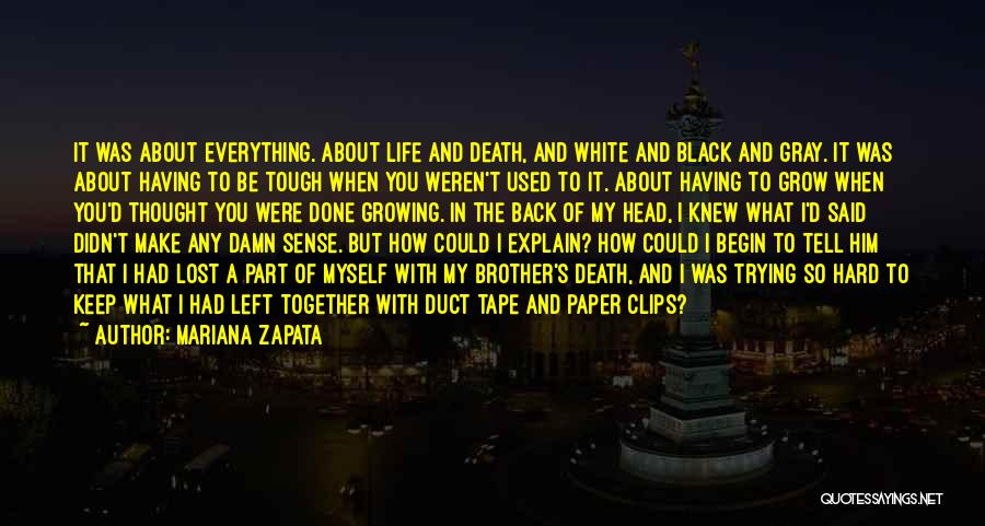 Life Could Be Hard Quotes By Mariana Zapata