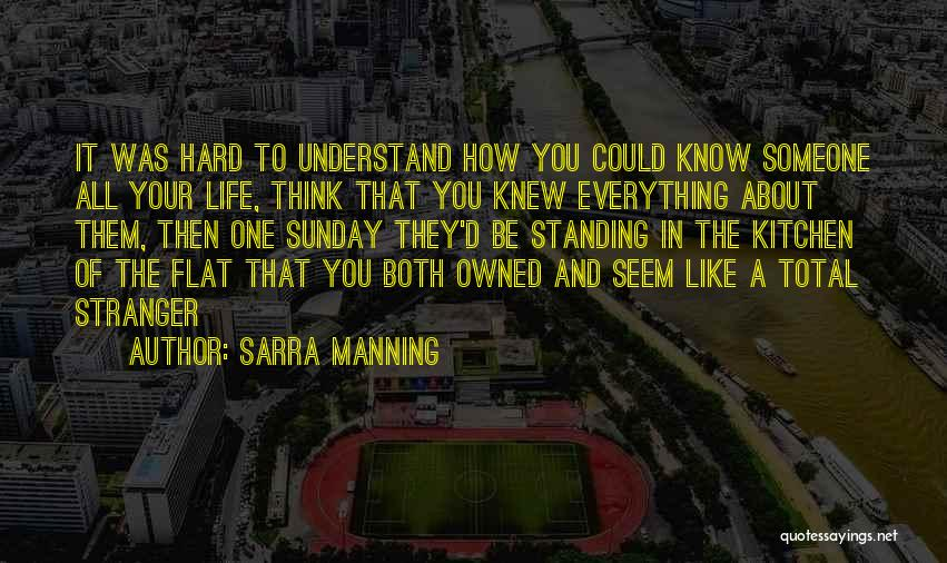 Life Could Be Hard Quotes By Sarra Manning