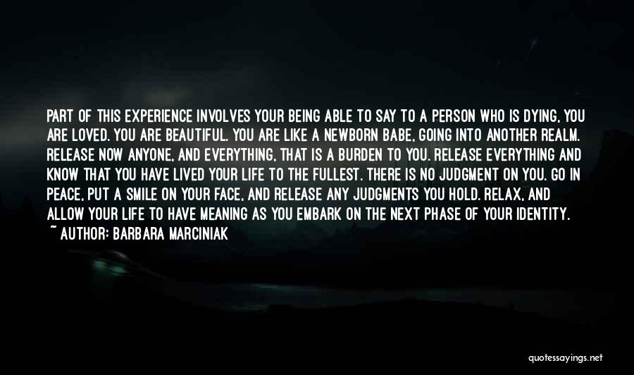 Life Death And Meaning Quotes By Barbara Marciniak