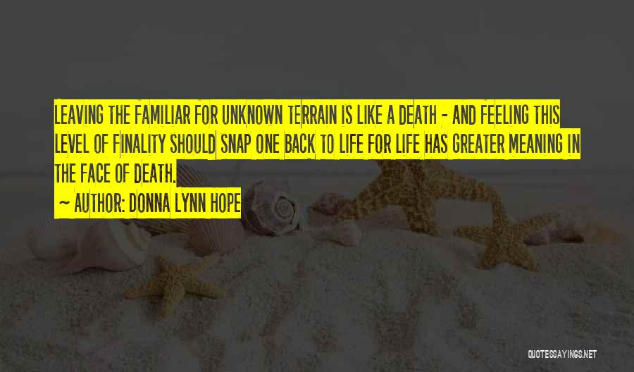 Life Death And Meaning Quotes By Donna Lynn Hope