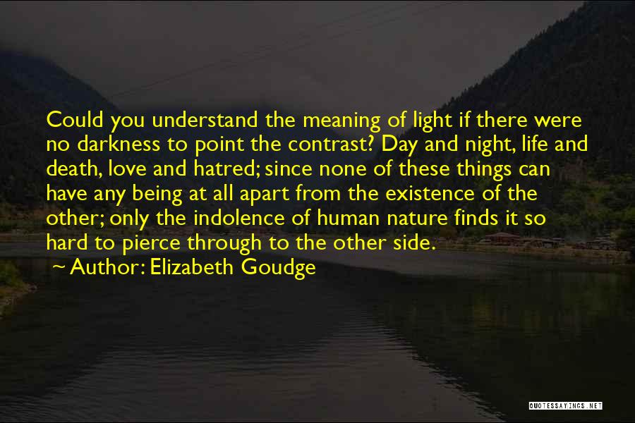 Life Death And Meaning Quotes By Elizabeth Goudge