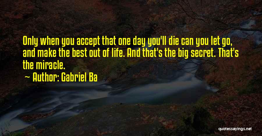Life Death And Meaning Quotes By Gabriel Ba