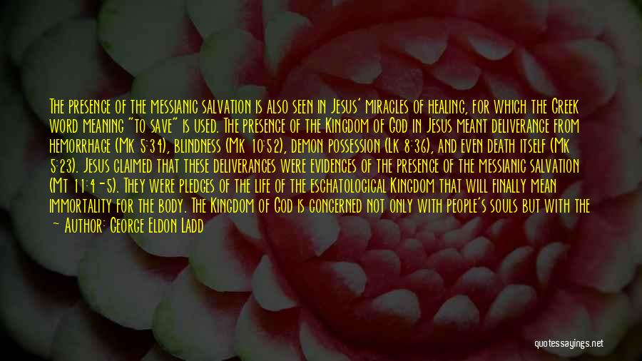 Life Death And Meaning Quotes By George Eldon Ladd