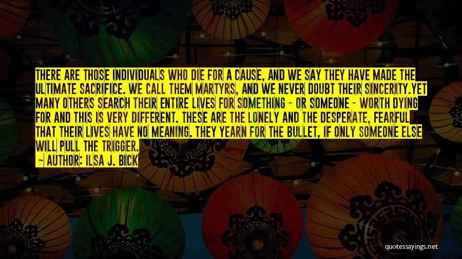 Life Death And Meaning Quotes By Ilsa J. Bick
