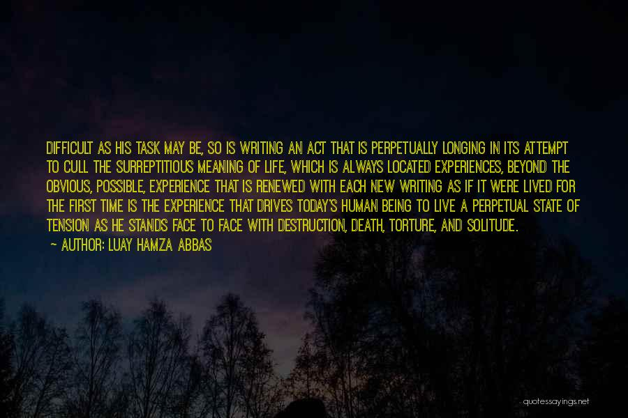 Life Death And Meaning Quotes By Luay Hamza Abbas