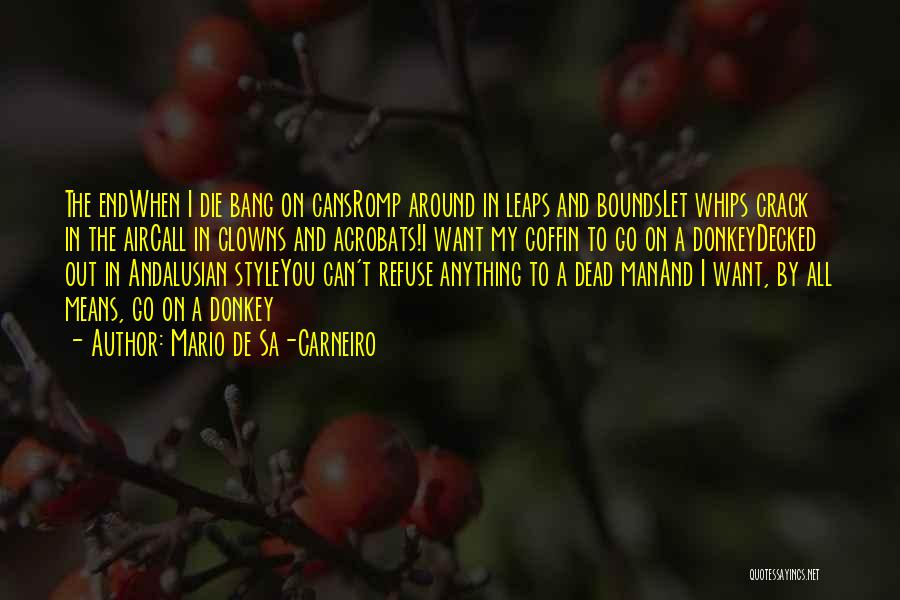 Life Death And Meaning Quotes By Mario De Sa-Carneiro
