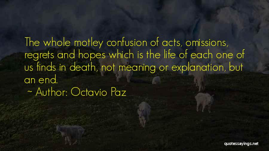 Life Death And Meaning Quotes By Octavio Paz