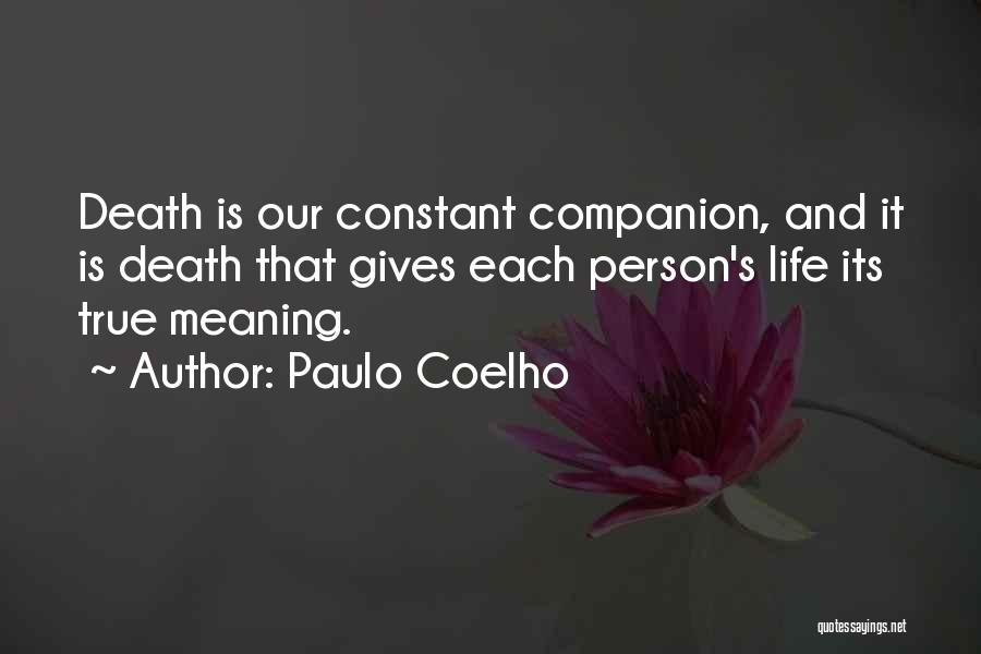 Life Death And Meaning Quotes By Paulo Coelho