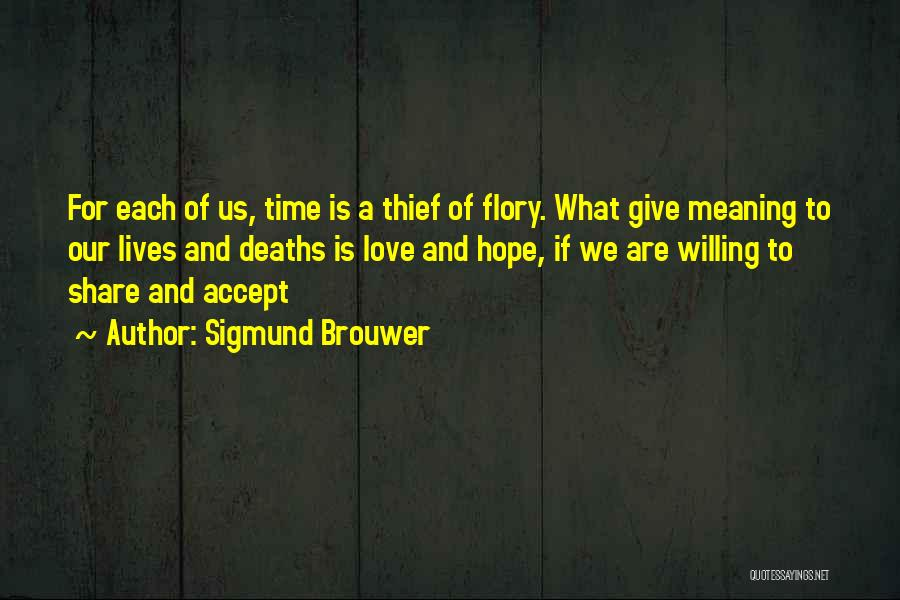 Life Death And Meaning Quotes By Sigmund Brouwer
