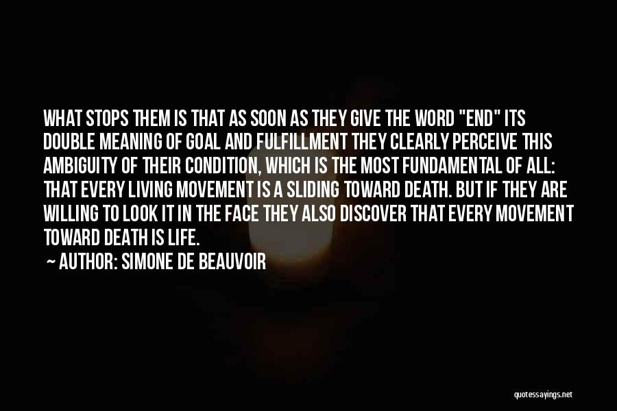 Life Death And Meaning Quotes By Simone De Beauvoir