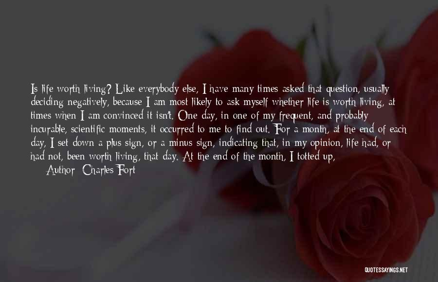 Life Deciding Quotes By Charles Fort