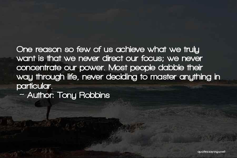 Life Deciding Quotes By Tony Robbins