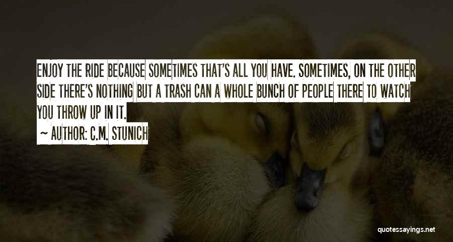 Top 35 Quotes & Sayings About Life Enjoy The Ride