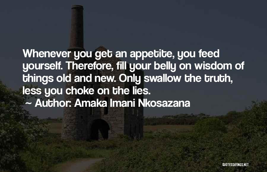 Life Fears Quotes By Amaka Imani Nkosazana