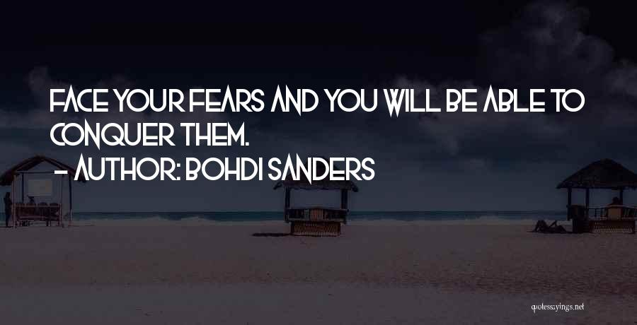 Life Fears Quotes By Bohdi Sanders