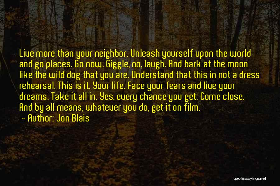 Life Fears Quotes By Jon Blais