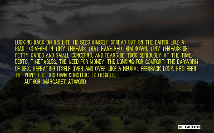 Life Fears Quotes By Margaret Atwood