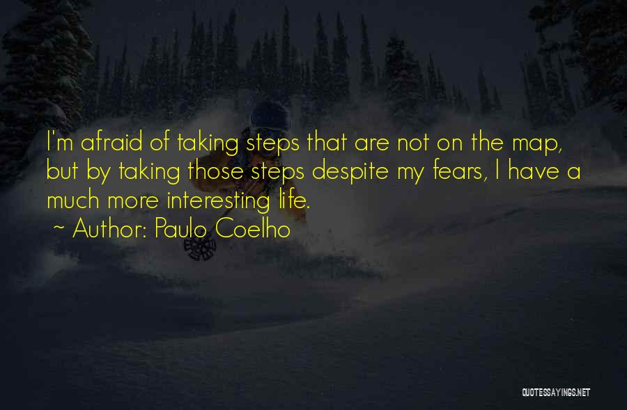 Life Fears Quotes By Paulo Coelho