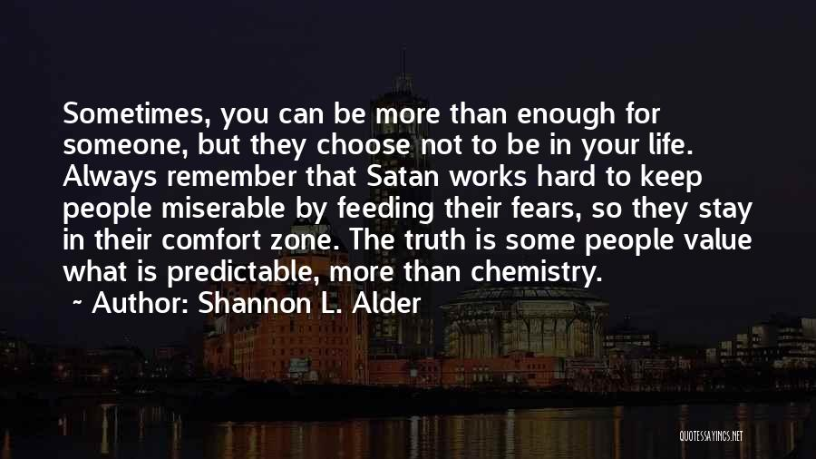 Life Fears Quotes By Shannon L. Alder