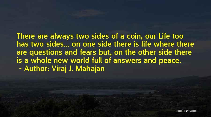 Life Fears Quotes By Viraj J. Mahajan