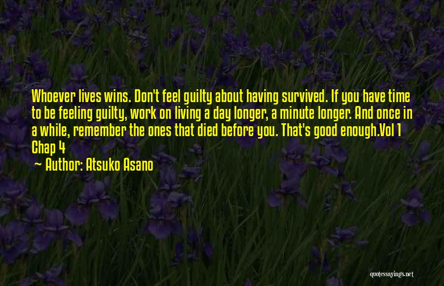 Life Feel Good Quotes By Atsuko Asano
