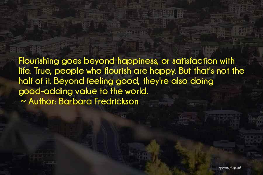 Life Feel Good Quotes By Barbara Fredrickson