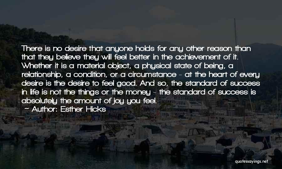 Life Feel Good Quotes By Esther Hicks
