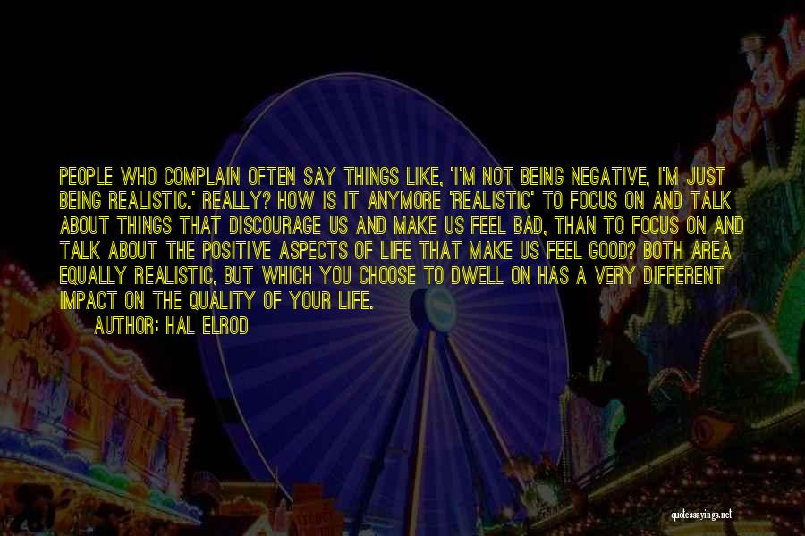 Life Feel Good Quotes By Hal Elrod