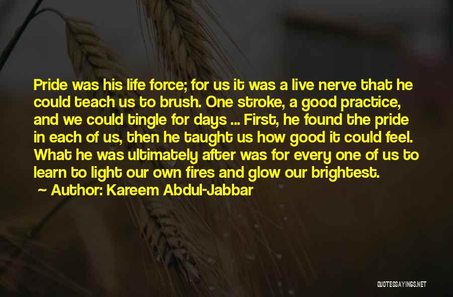 Life Feel Good Quotes By Kareem Abdul-Jabbar