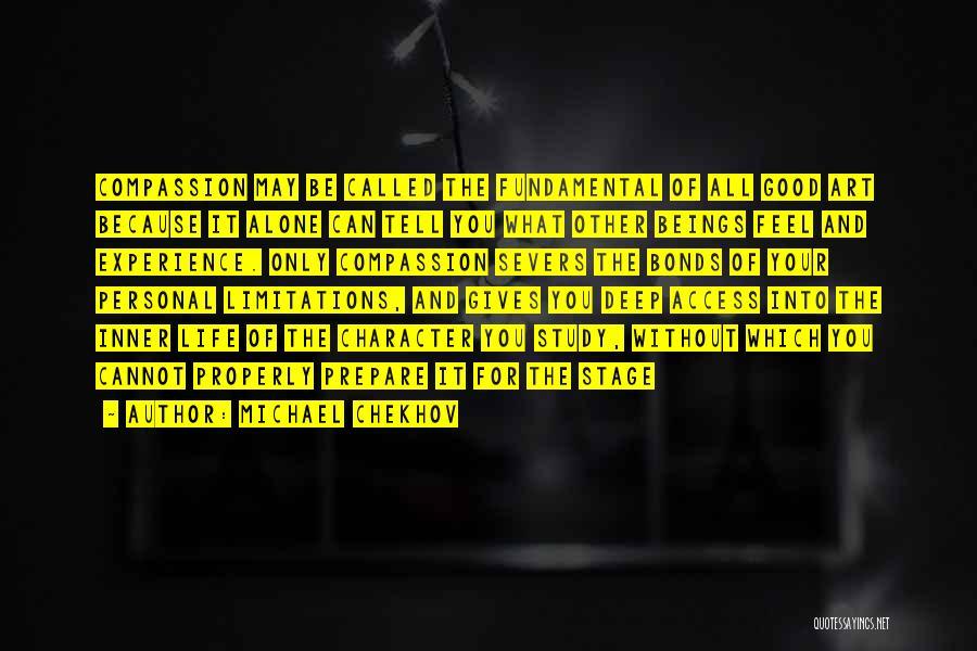 Life Feel Good Quotes By Michael Chekhov