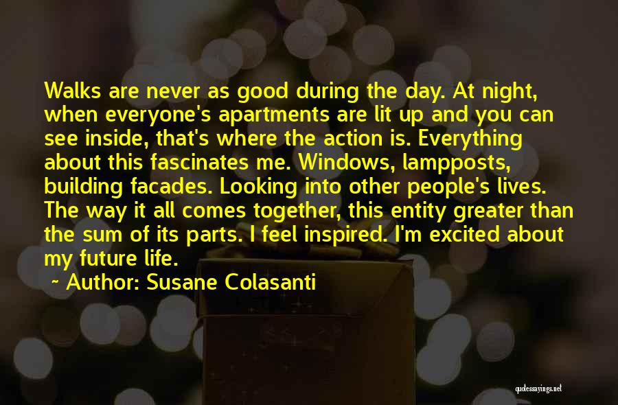 Life Feel Good Quotes By Susane Colasanti