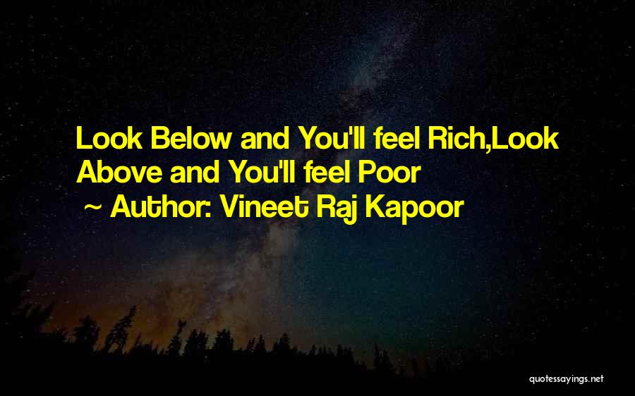 Life Feel Good Quotes By Vineet Raj Kapoor